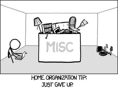 """Home organization tip: Just give up."" Lifehacking! This isn't actually what I'd recommend for setting up a home office..."