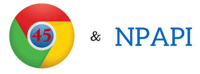 Chrome & NPAPI